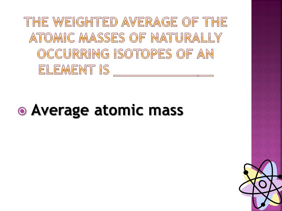  Average atomic mass