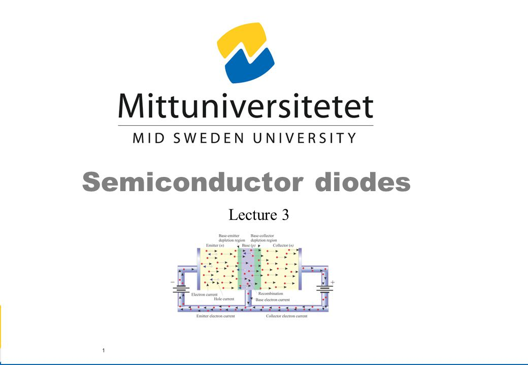 Semiconductor diodes Lecture 3 1