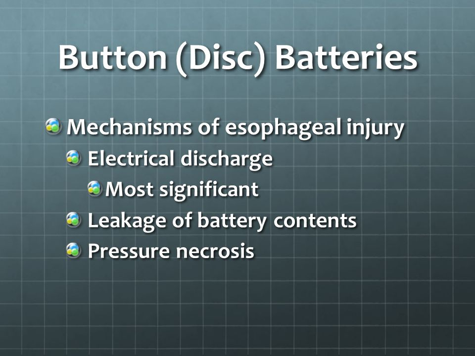 Button Batteries—Imaging Differentiation from coins is key Button batteries require immediate removal from esophagus Coins may not Bilaminar structure double ring or halo appearance en face step-off between anode and cathode in profile.
