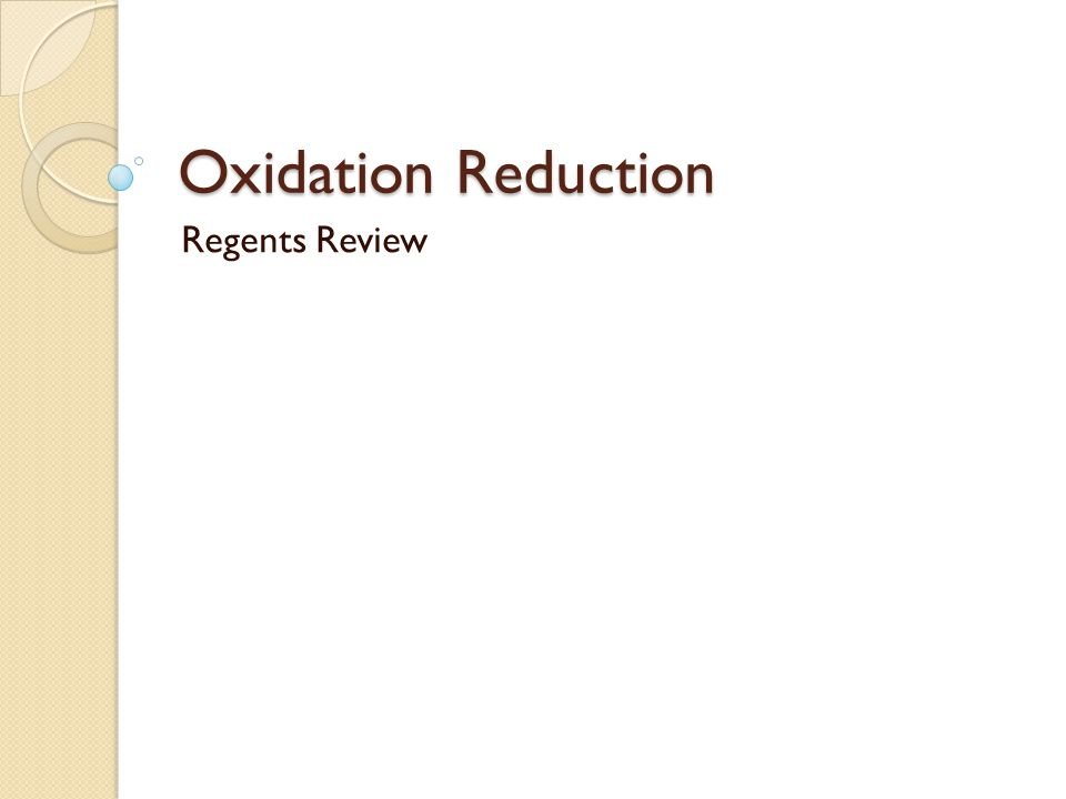 Oxidation Reduction Regents Review