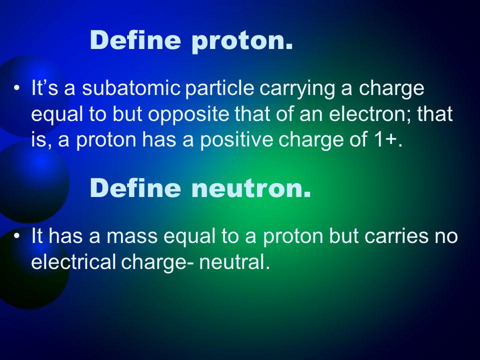 Define proton.