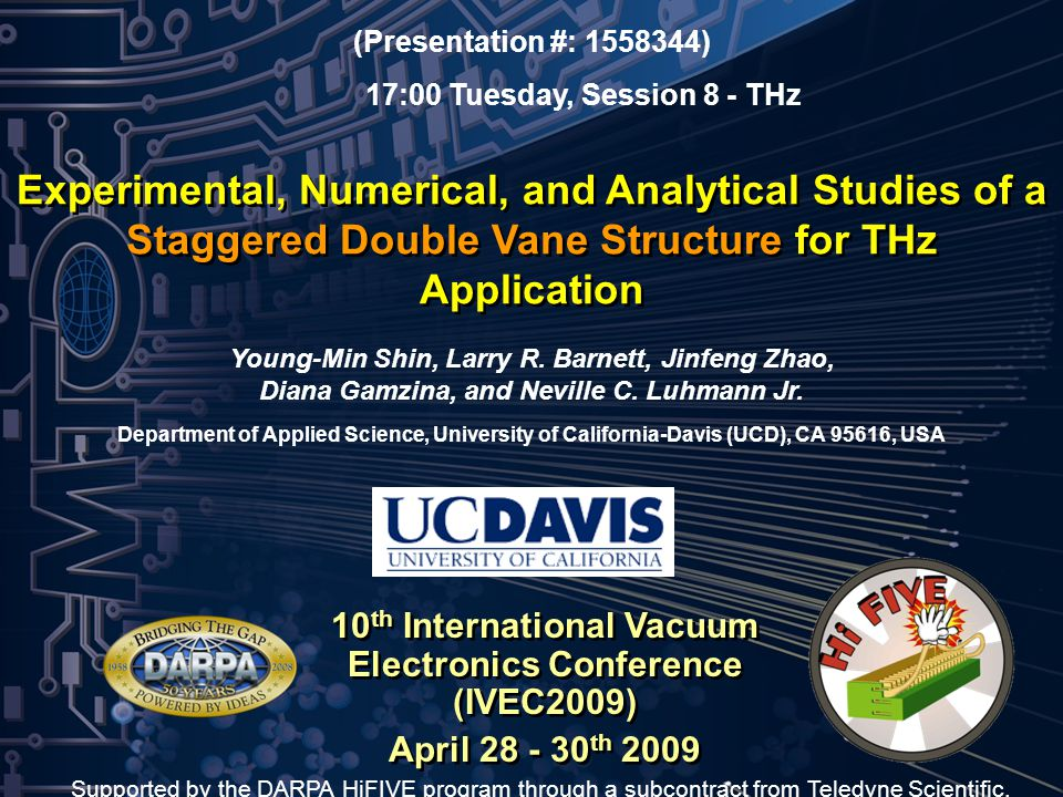 TIME / 31 March 2008 / 2 2 Overview Motivation and Goal Cathode and Electron Gun Circuit Design and Analysis Interaction Circuit Fabrication - KMPR UV LIGA - High Precision CNC Machining Cold-Test Setup Summary and Future Plans