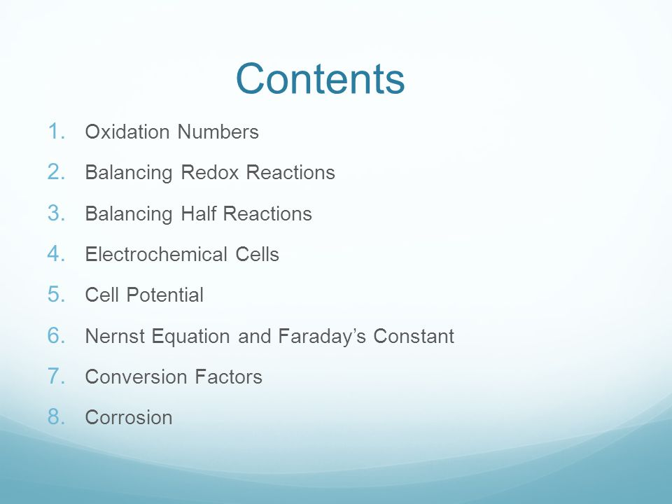 Contents 1. Oxidation Numbers 2. Balancing Redox Reactions 3.