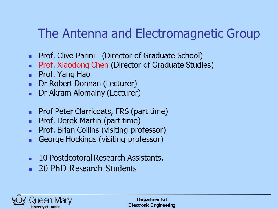 Department of Electronic Engineering The Antenna and Electromagnetic Group Prof.