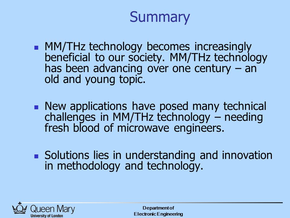 Department of Electronic Engineering Summary MM/THz technology becomes increasingly beneficial to our society.