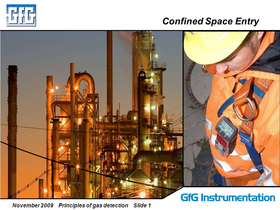 November 2009 Principles of gas detection Slide 12 Employers must provide required equipment: Testing and monitoring Ventilation Communications Lighting Barriers Other personal protective equipment Any required rescue and emergency equipment 1910.146 General Requirements