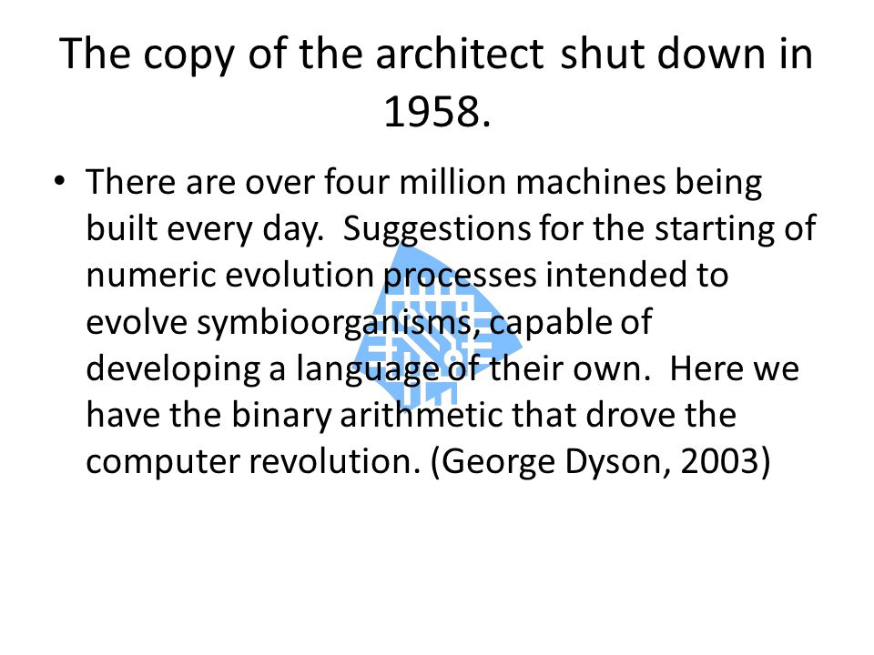 The copy of the architect shut down in 1958.