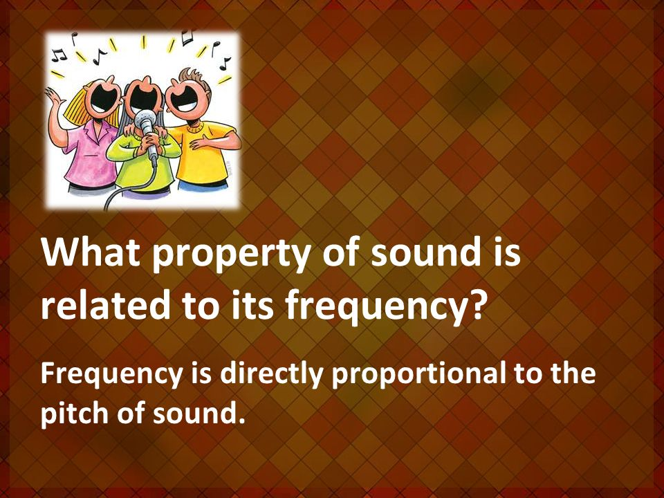 What property of sound is related to its frequency.
