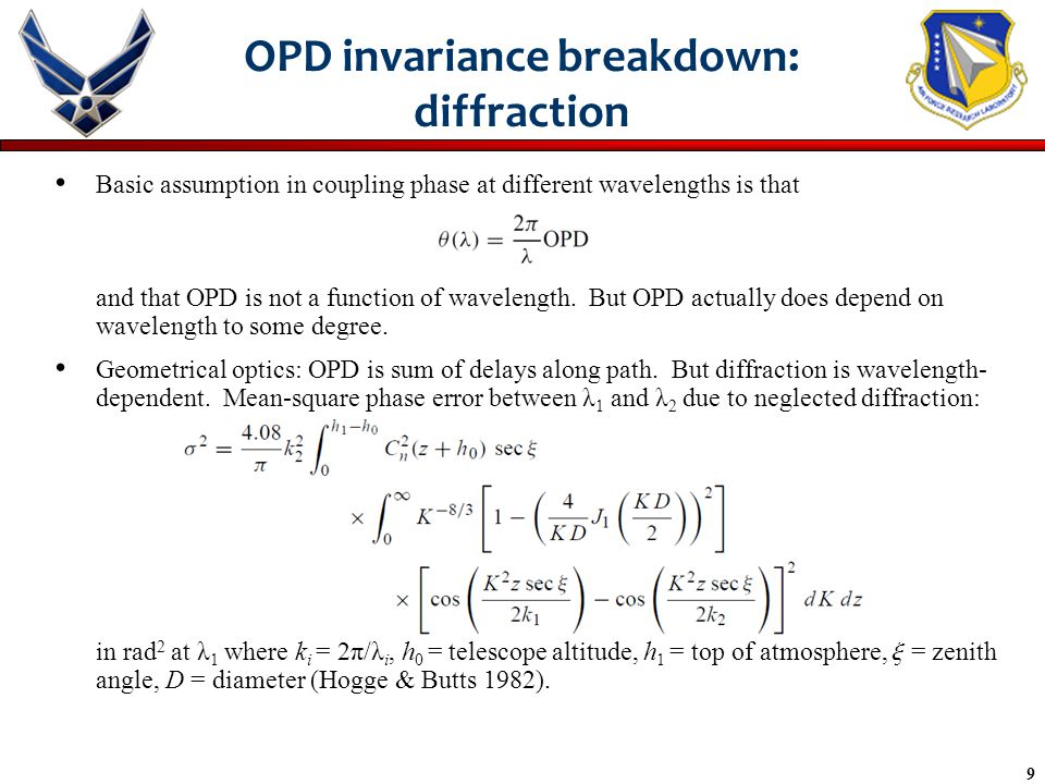 9 OPD invariance breakdown: diffraction Basic assumption in coupling phase at different wavelengths is that and that OPD is not a function of wavelength.