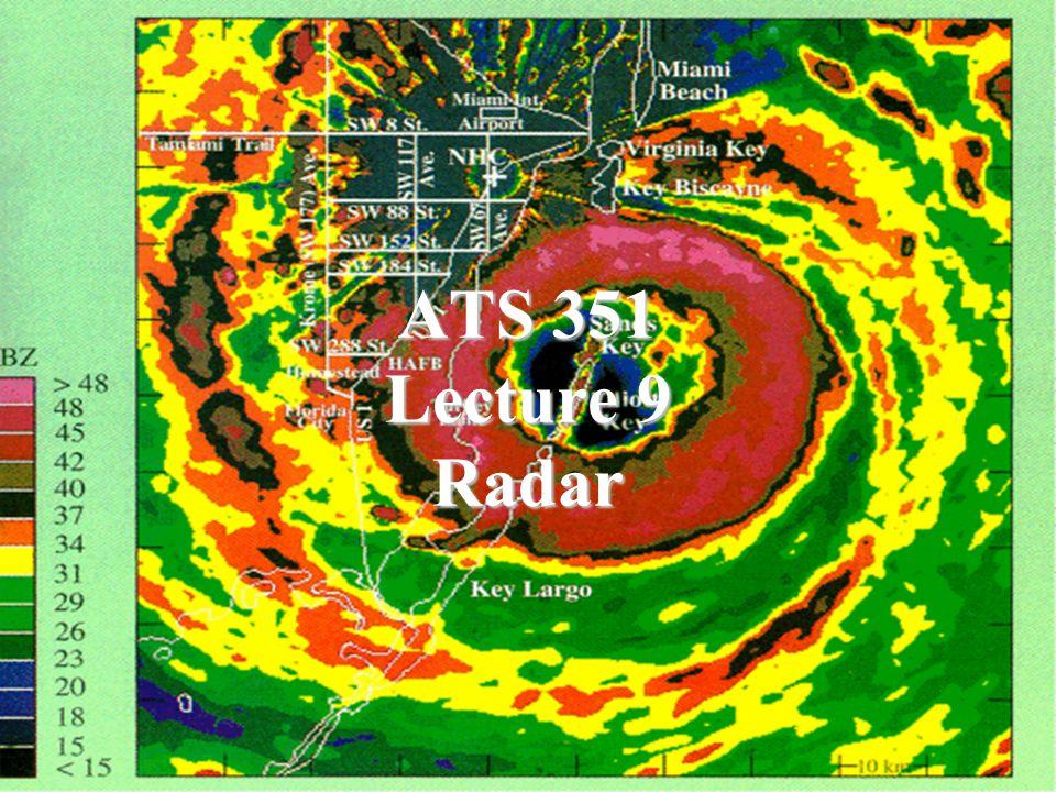 ATS 351 Lecture 9 Radar