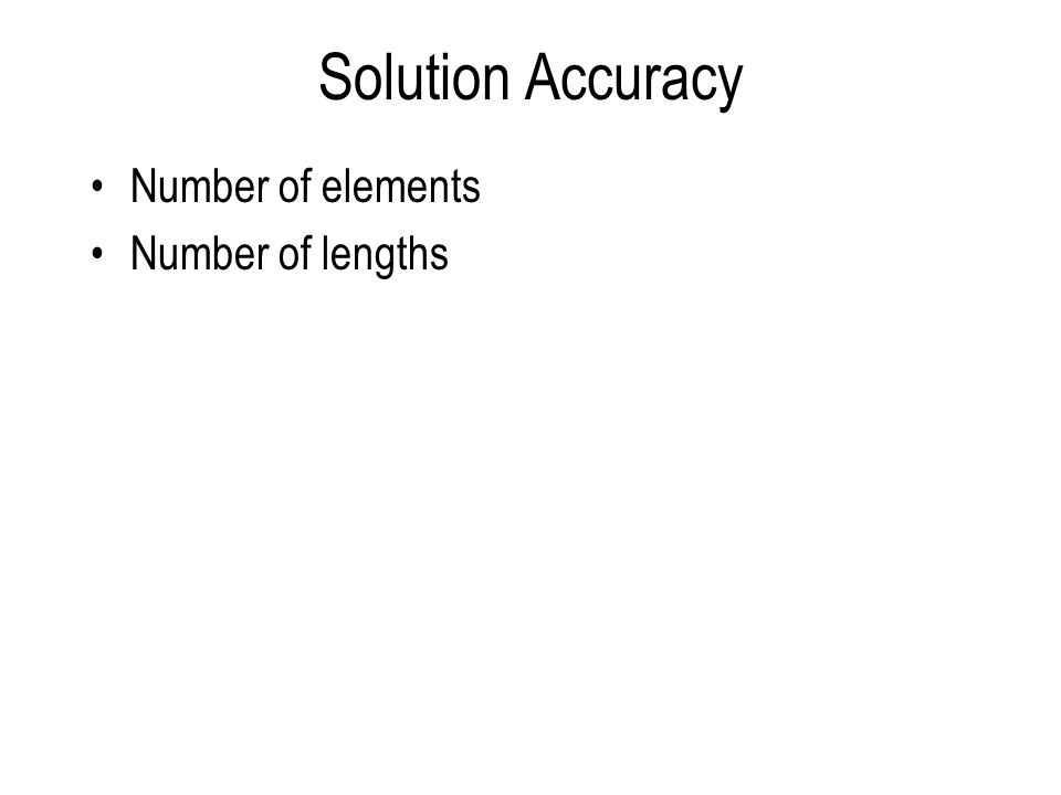 Solution Accuracy Number of elements Number of lengths