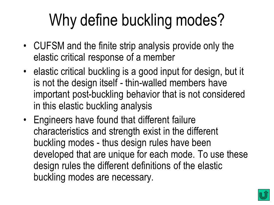 Why define buckling modes.
