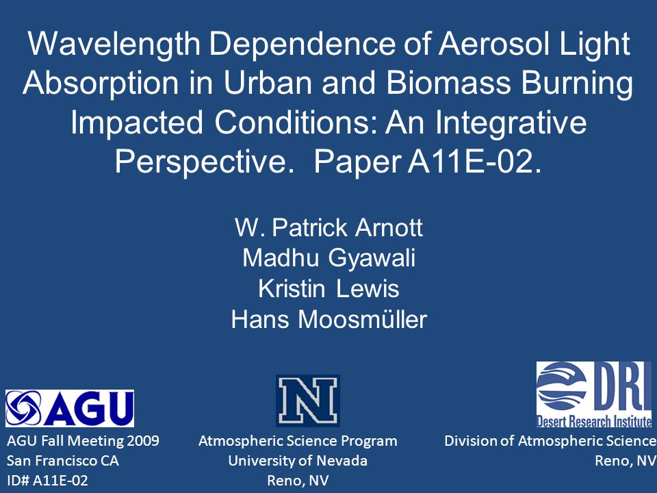 Wavelength Dependence of Aerosol Light Absorption in Urban and Biomass Burning Impacted Conditions: An Integrative Perspective.