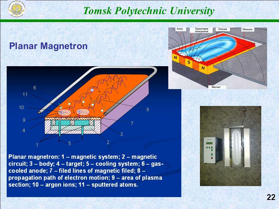 Tomsk Polytechnic University Planar Magnetron 2