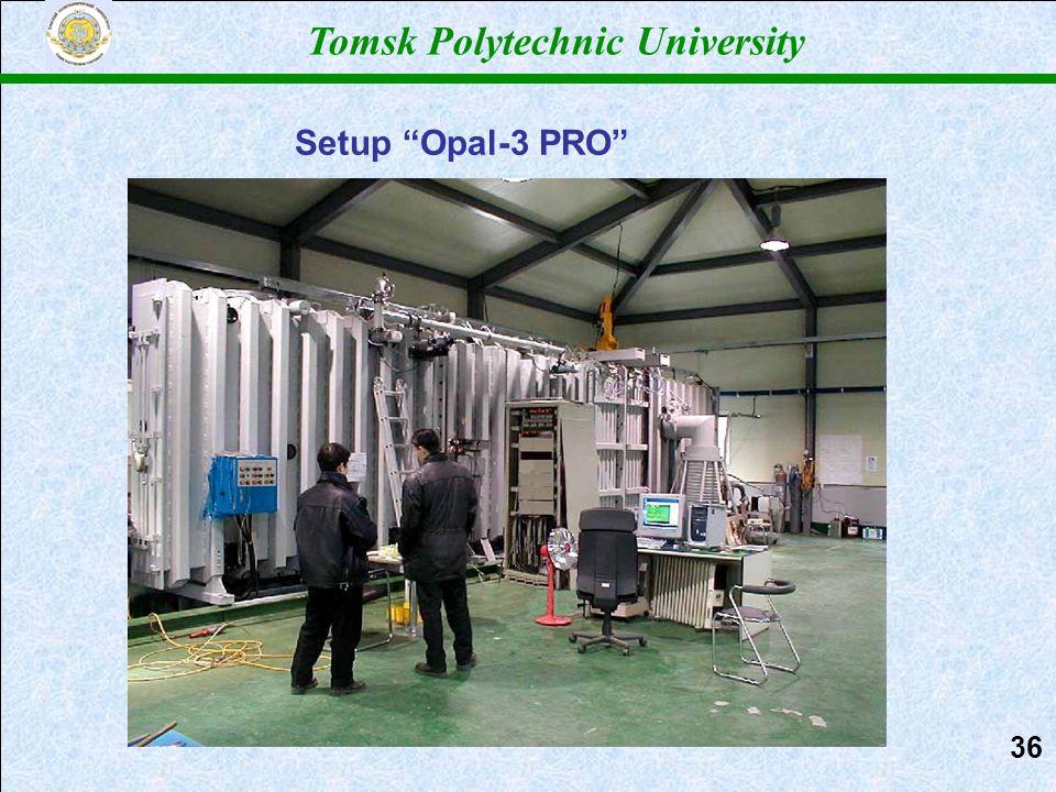 Томский политехнический университет Tomsk Polytechnic University Setup Opal-3 PRO 3636
