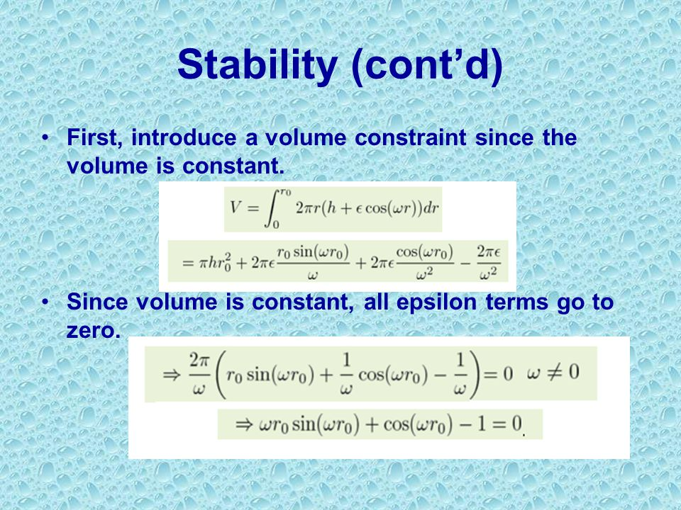 First, introduce a volume constraint since the volume is constant.
