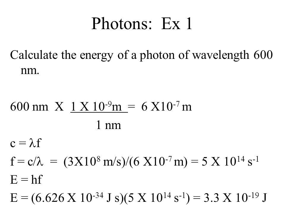 hf = KE + W hf = energy of the photon KE =Maximum KE of the emitted electron W = Work function to eject electron