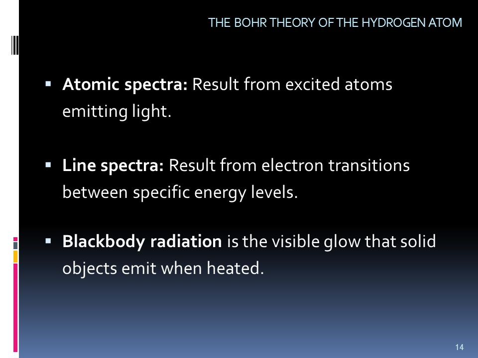  Atomic spectra: Result from excited atoms emitting light.