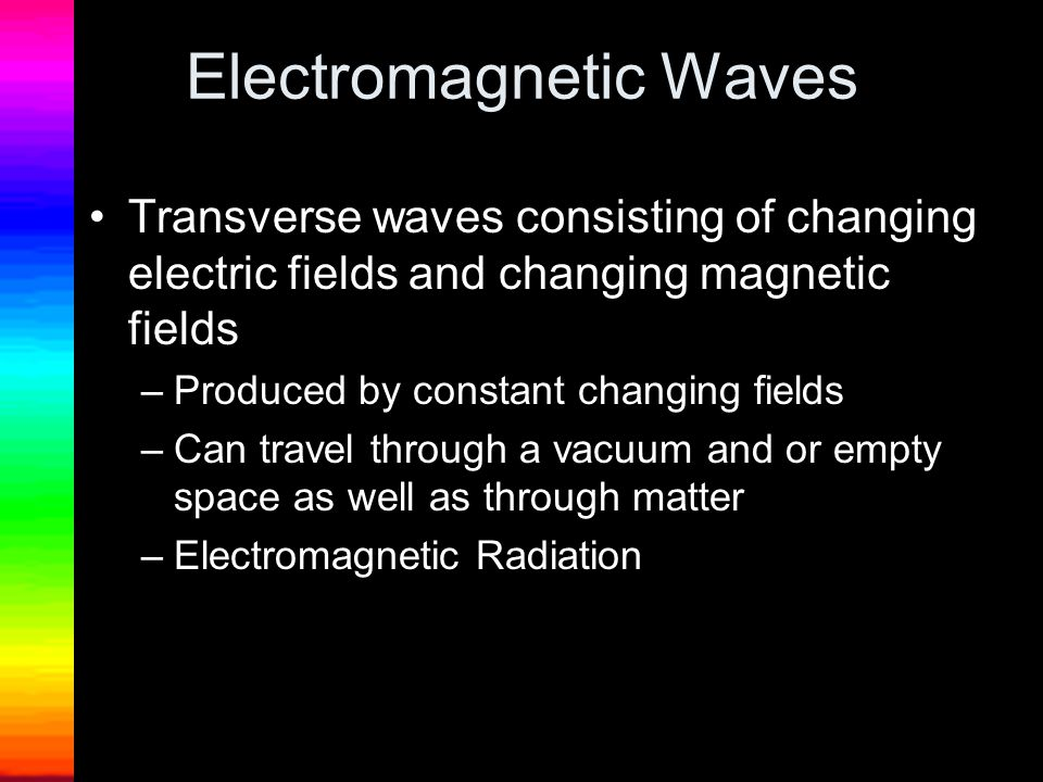 The distance from one wave crest to the next Radio waves have longest wavelength and Gamma rays have shortest.
