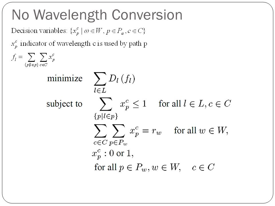 No Wavelength Conversion