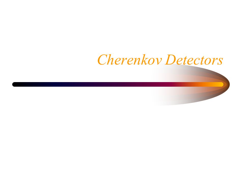 Cherenkov Detectors