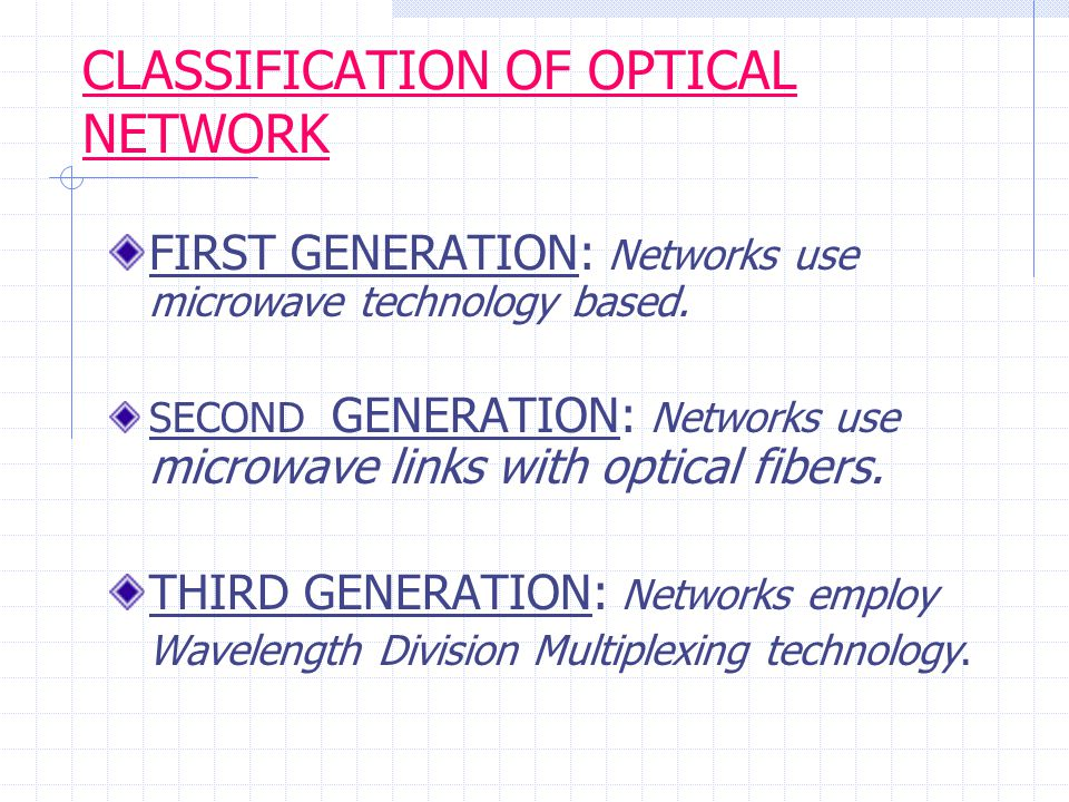 Summary DWDM was introduced to increase bandwidth by better utilizing existing fiber optic cabling DWDM is able to place many network formats of different speeds on the same fiber optic cable Optical Add-Drop Multiplexers and Cross Connects are what places the digital signals on the fiber Less cable and therefore less optical repeating equipment is needed for DWDM DWDM SAVES $$$