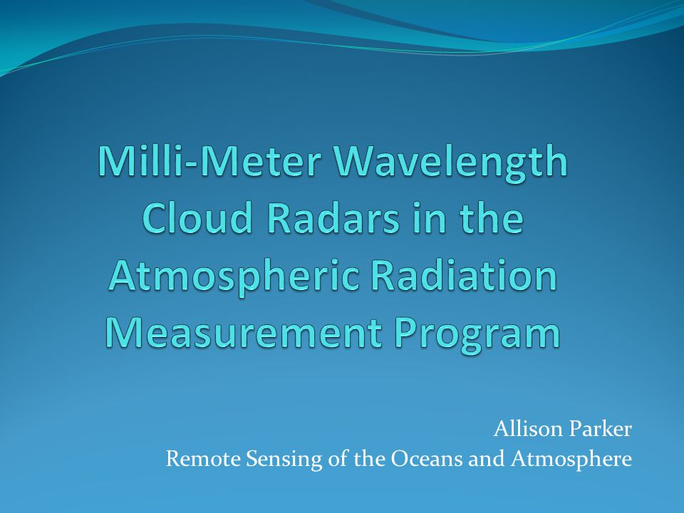 Allison Parker Remote Sensing of the Oceans and Atmosphere