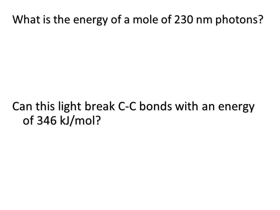 What is the energy of a mole of 230 nm photons.