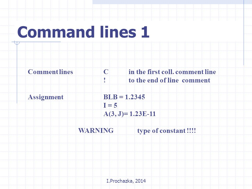 I.Prochazka, 2014 Command lines 1 Comment linesC in the first coll.