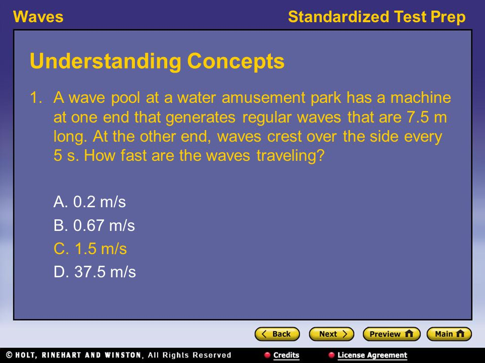 WavesStandardized Test Prep Interpreting Graphics, continued 10.In Graph B, which wave is the resultant wave.