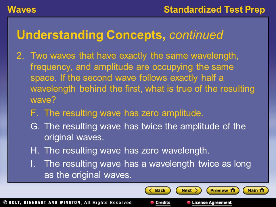 WavesStandardized Test Prep Interpreting Graphics, continued 11.What characteristic do all six of these waves have in common.