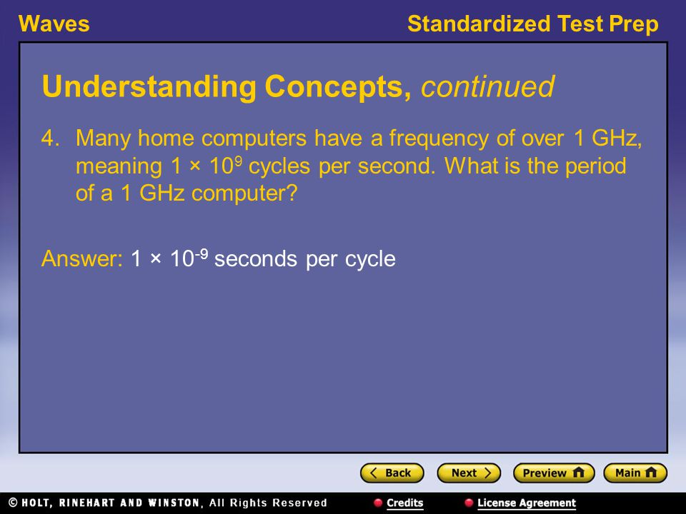 WavesStandardized Test Prep Understanding Concepts, continued 5.A motorcyclist approaches an outdoor concert.