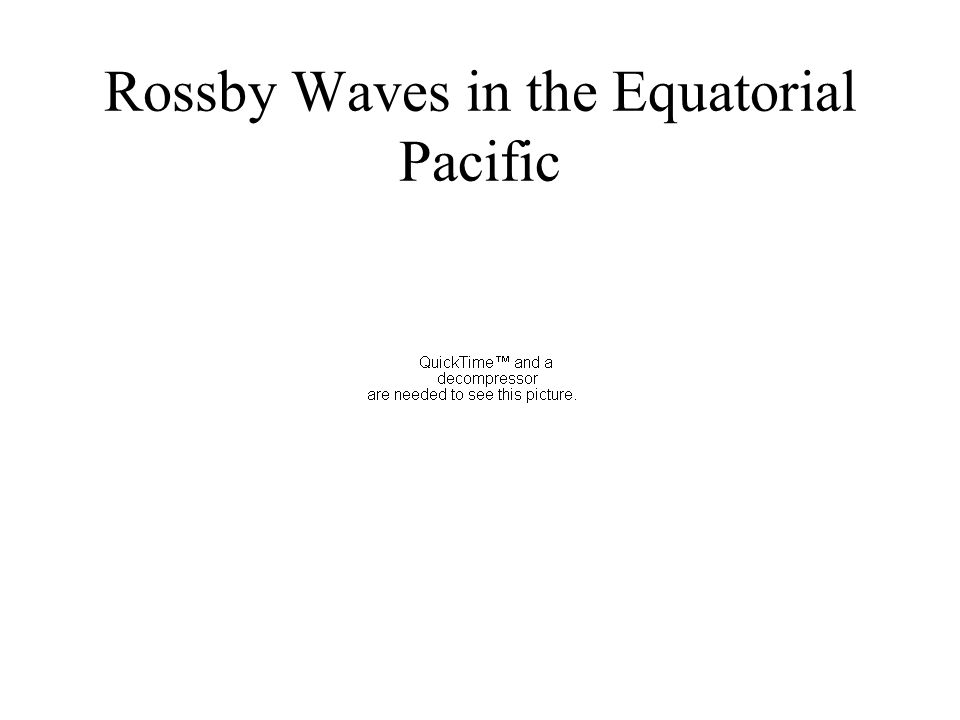 Rossby Waves in the Equatorial Pacific