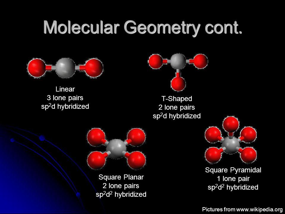 Molecular Geometry cont.