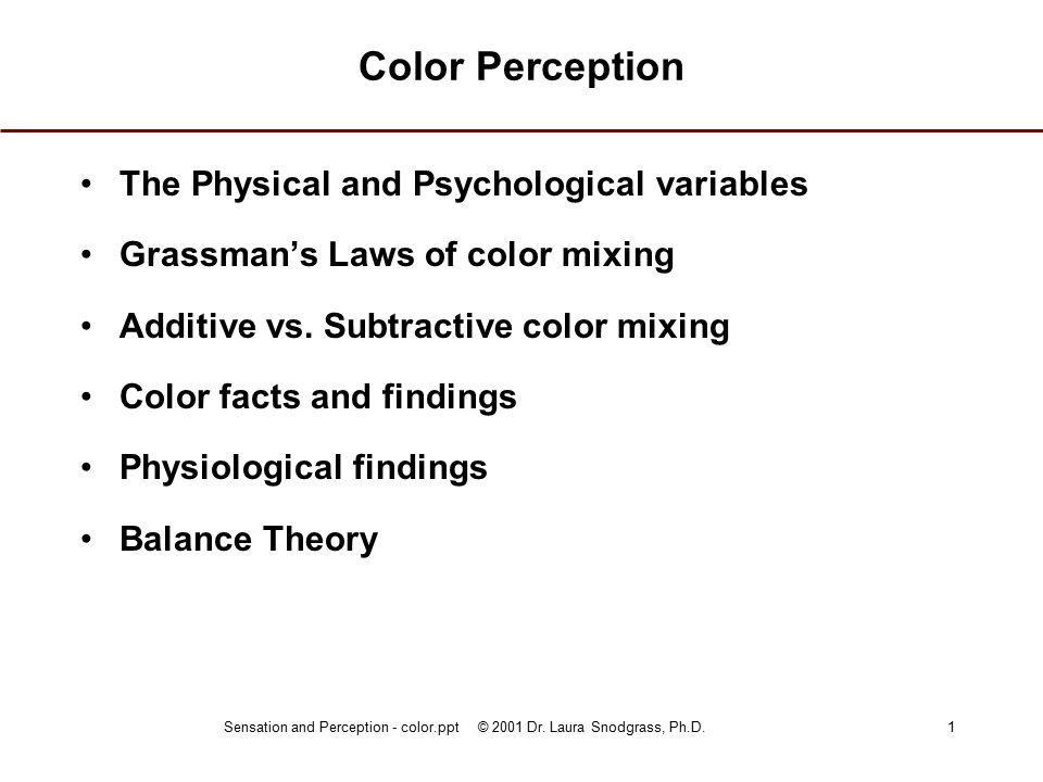 Sensation and Perception - color.ppt © 2001 Dr.