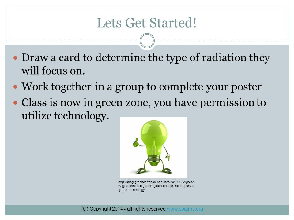 Lets Get Started. Draw a card to determine the type of radiation they will focus on.
