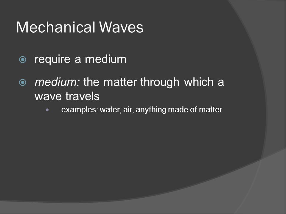 waves transfer energy from one point to another with little or no permanent displacement to the particles in the medium