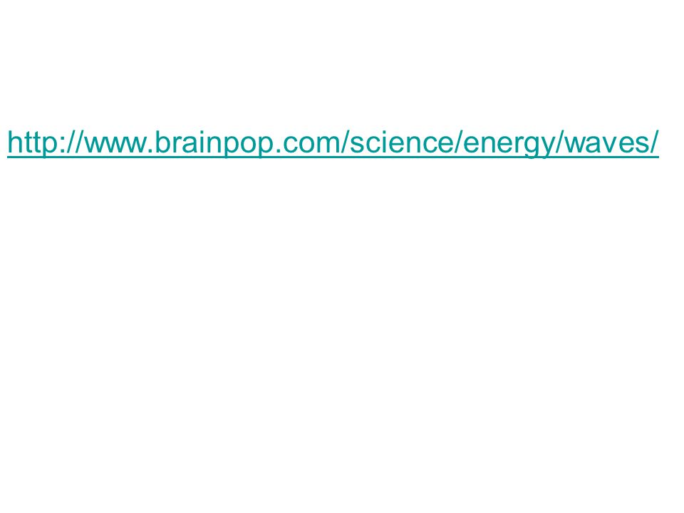 http://www.brainpop.com/science/energy/waves/