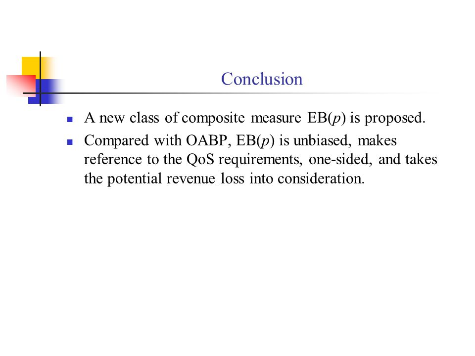 Conclusion A new class of composite measure EB(p) is proposed.