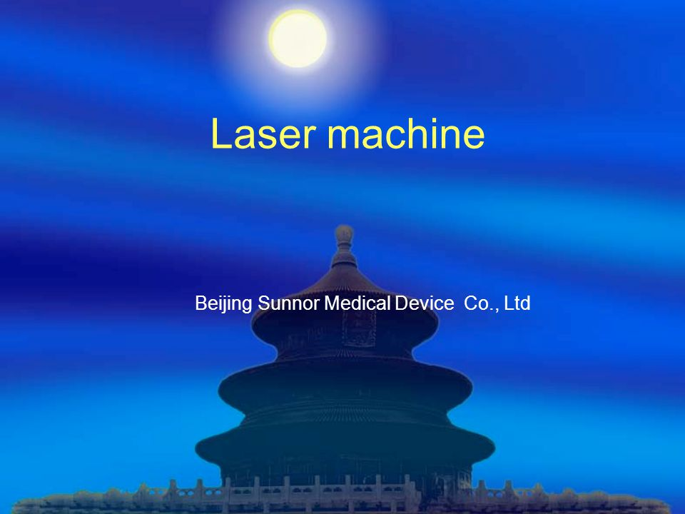 Laser machine Beijing Sunnor Medical Device Co., Ltd