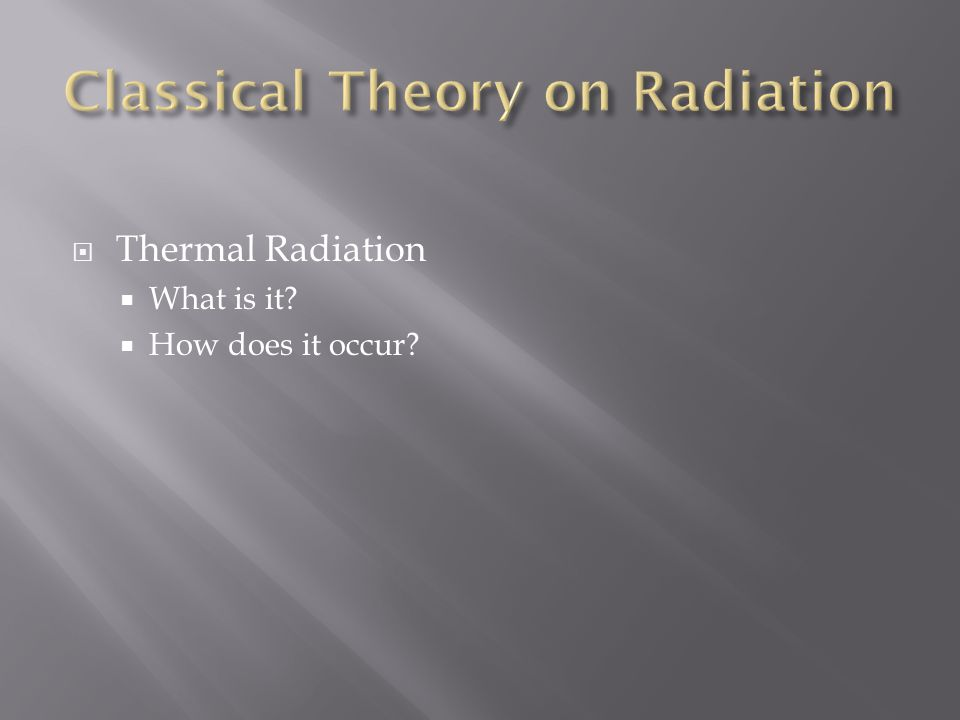  Thermal Radiation  What is it  How does it occur
