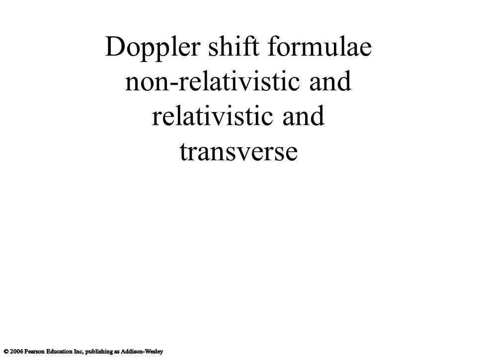 Doppler shift formulae non-relativistic and relativistic and transverse