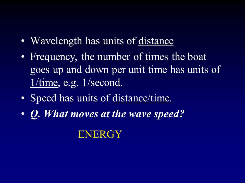 More Waves: Energy Radio wave, light, Infrared radiation, UV and X-rays are all E-M radiation and travel at the speed of light.