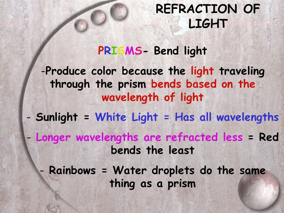 REFRACTION OF LIGHT All objects have an INDEX OF REFRACTION = indicates how much the speed of light is reduced when it travels through the object - Hi