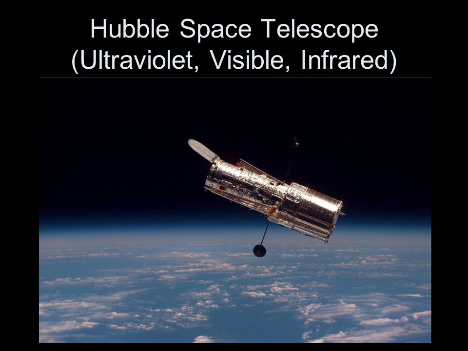 Hubble Space Telescope (Ultraviolet, Visible, Infrared)