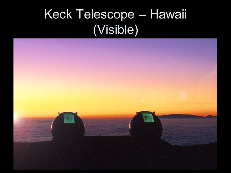 Keck Telescope – Hawaii (Visible)