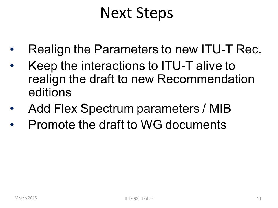 Next Steps Realign the Parameters to new ITU-T Rec.
