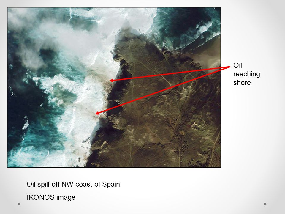 Oil spill off NW coast of Spain IKONOS image Oil reaching shore