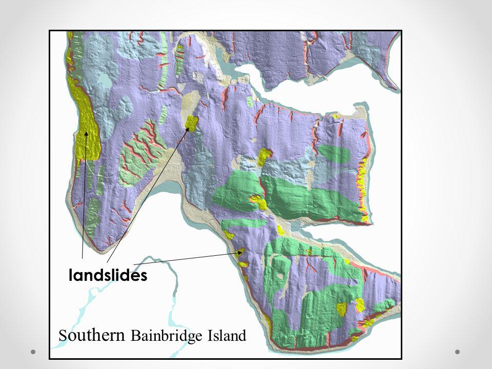 landslides S outhern Bainbridge Island