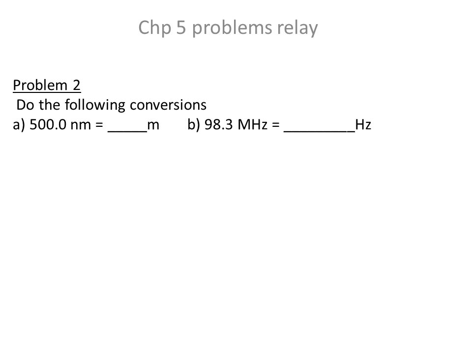 Problem 3 If it takes 3.36 x 10 -19 J of energy to eject an electron from the surface of a certain metal, calculate the wavelength of light that can ionize the metal.